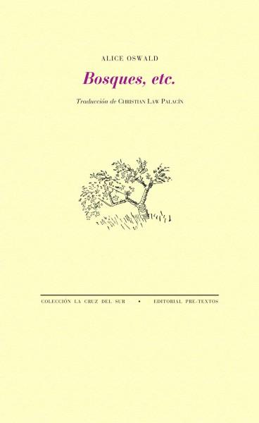 Bosques, etc. de Alice Oswald